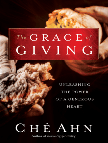 The Grace of Giving: Unleashing the Power of a Generous Heart