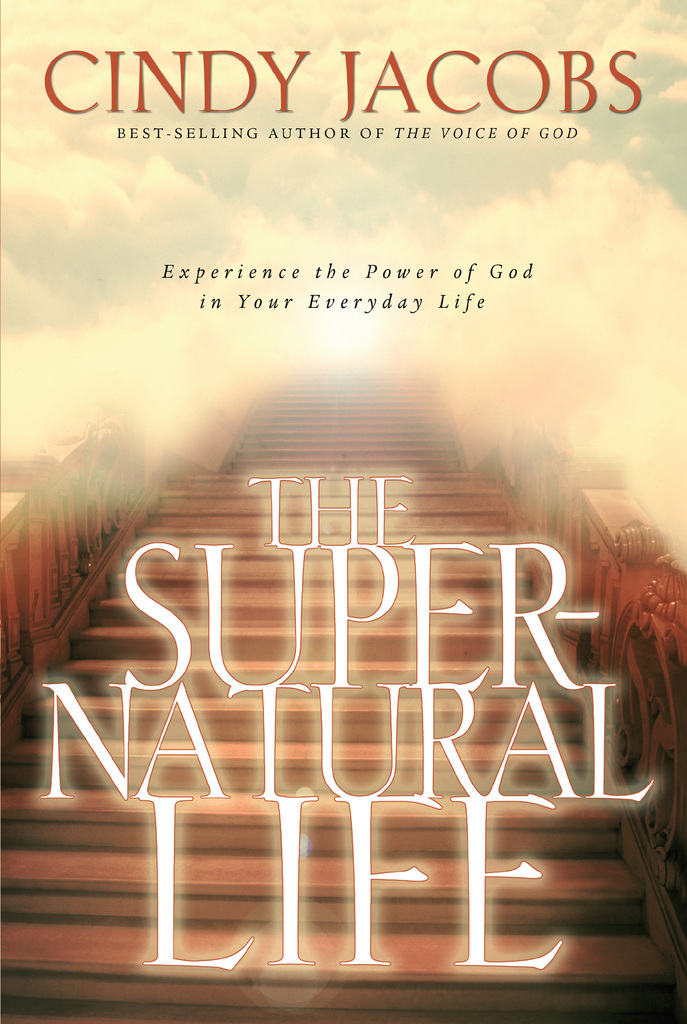 The Supernatural Life by Cindy Jacobs - Read Online