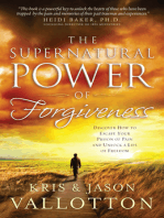 The Supernatural Power of Forgiveness