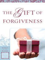 The Gift of Forgiveness (Women of the Word Bible Study Series)