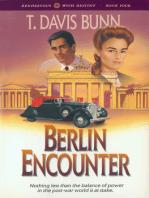 Berlin Encounter (Rendezvous With Destiny Book #4)