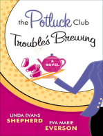 The Potluck Club--Trouble's Brewing (The Potluck Club Book #2)