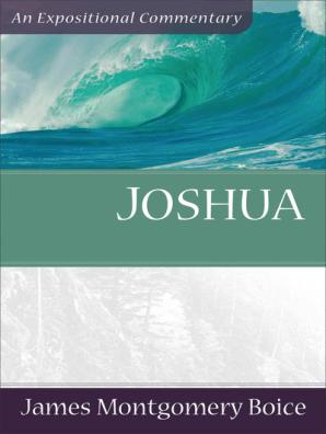 Joshua by James Montgomery Boice - Book - Read Online