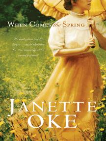 Read When Hope Springs New Canadian West 4 By Janette Oke