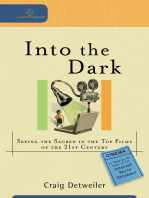 Into the Dark (Cultural Exegesis): Seeing the Sacred in the Top Films of the 21st Century