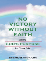 No Victory Without Faith