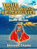 True Hollywood Blockbuster