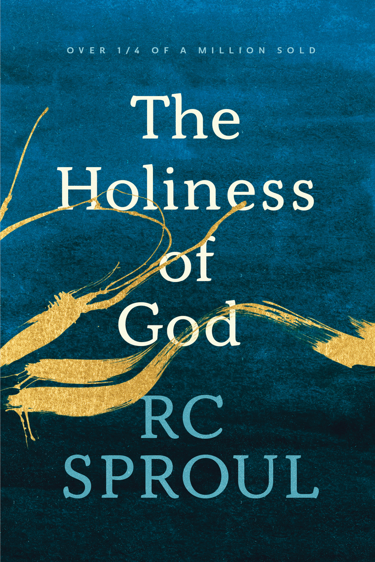 Read The Holiness Of God Online By R C Sproul Books