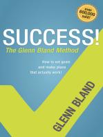 Success! The Glenn Bland Method