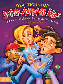 Devotions for Super Average Kids