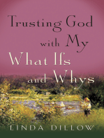 Trusting God with My What Ifs and Whys
