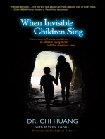 When Invisible Children Sing