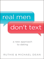 Real Men Don't Text
