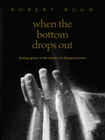When the Bottom Drops Out: Finding Grace in the Depths of Disappointment