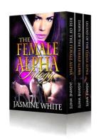 The Female Alpha Trilogy (Shifter Romance Books 1-3)