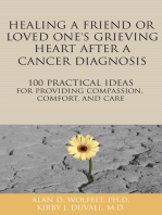 Healing a Friend or Loved One's Grieving Heart After a Cancer Diagnosis