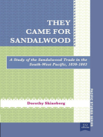 They Came for Sandalwood: A Study of the Sandalwood Trade in the South-West Pacific 1830–1865