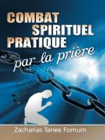 Combat Spirituel Pratique Par La Priere