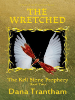 The Wretched (The Kell Stone Prophecy, #2)