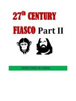 27th Century Fiasco Part II
