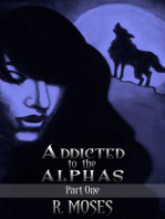 Addicted to the Alphas