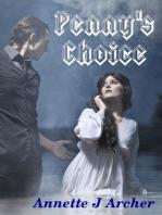 Penny's Choice