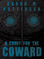 A Court for the Coward