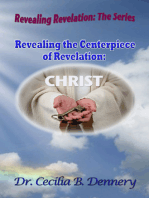 Revealing the Centerpiece of Revelation