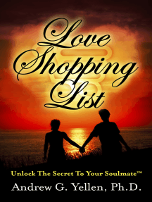 Love Shopping List: Unlock The Secret To Your Soulmate™