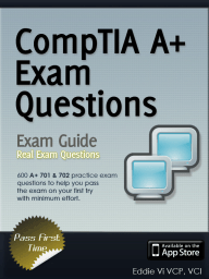 CompTIA A+ Certification All-in-One Exam Questions Prep (220-701 & 220-702)