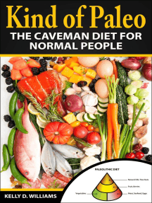 Kind of Paleo; The Caveman Diet For Normal People