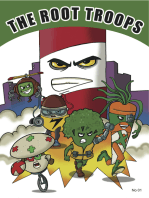 The Root Troops