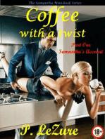 Coffee With A Twist