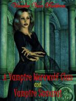 A Vampire's Werewolf Clan and Vampire Samurai