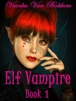 Elf Vampire Book 1 (Elf Vampire Series)