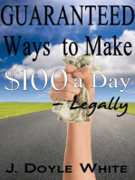 Guaranteed Ways to Make $100 a Day Legally