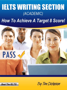 IELTS Writing Section (Academic) - How To Achieve A Target 8 Score!