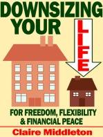 Downsizing Your Life for Freedom, Flexibility and Financial Peace