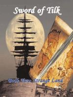 Sword of Tilk Book Two