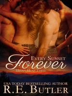 Every Sunset Forever (Hyena Heat Three)
