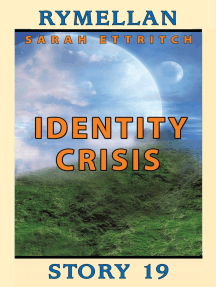 Identity Crisis (Rymellan Story 19)