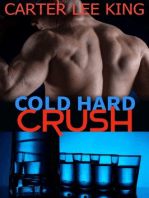 Cold Hard Crush