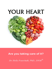 Your Heart: Are You Taking Care of It?