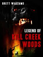 Legend of Kill Creek Woods