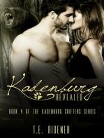 Kadenburg Revealed