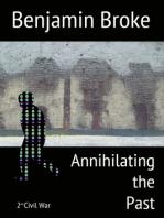 Annihilating the Past
