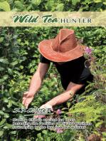 Wild Tea Hunter