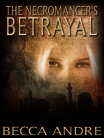 The Necromancer's Betrayal (The Final Formula Series, Book 2.5)