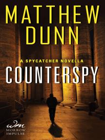 Counterspy: A Spycatcher Novella