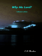 Why Me, Lord? Collector's Edition